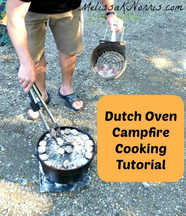 Dutch Oven Campfire Cooking Tutorial www.MelissaKNorris.com