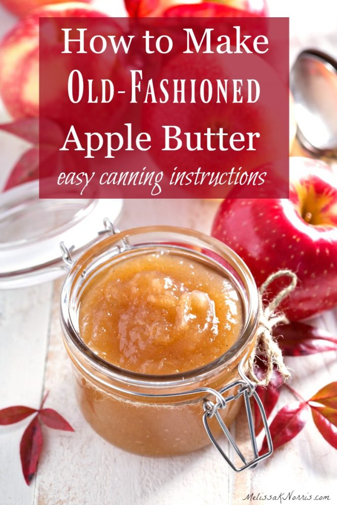How to make apple butter, easy canning instructions for old fashioned apple butter