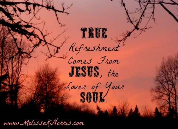 True Refreshment Comes From Jesus