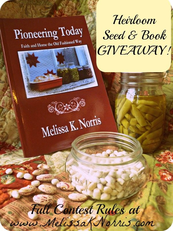 Heirloom Seed & Book Giveaway @MelissaKNorris
