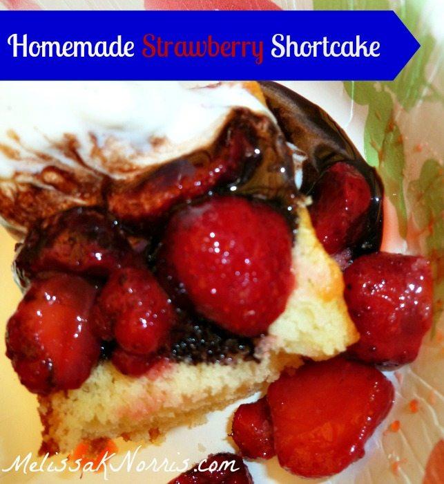 Homemade Strawberry Shortcake www.MelissaKNorris.com Pioneering Today