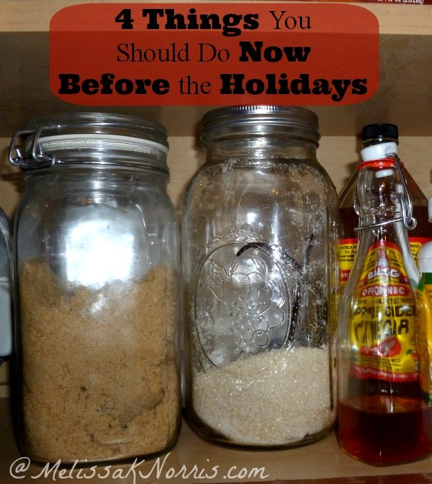 4 Things You Should Do Now Before the Holidays www.melissaknorris.com Pioneering Today