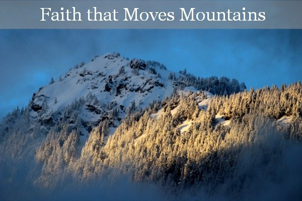 Do you want faith that moves mountains? MelissaKNorris.com