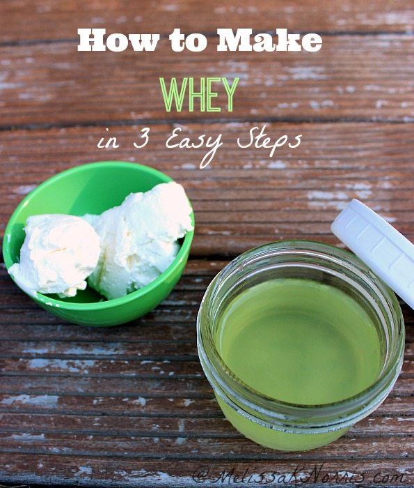 How to make whey in 3 easy steps. Intro to fermenting foods and how to get started for less than $.60 a recipe!