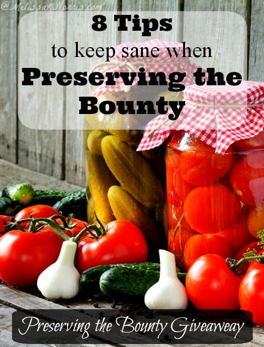 8 tips to keep sane when preserving the bounty. During peak canning season I always feel behind, these are some great tips to remember. Plus, the food saver and canner giveaway would be awesome to win.