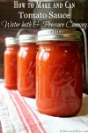 """Pinterest pin with an image of three jars of home canned tomato sauce. Text overlay says, """"How to Make and Can Tomato Sauce"""""""
