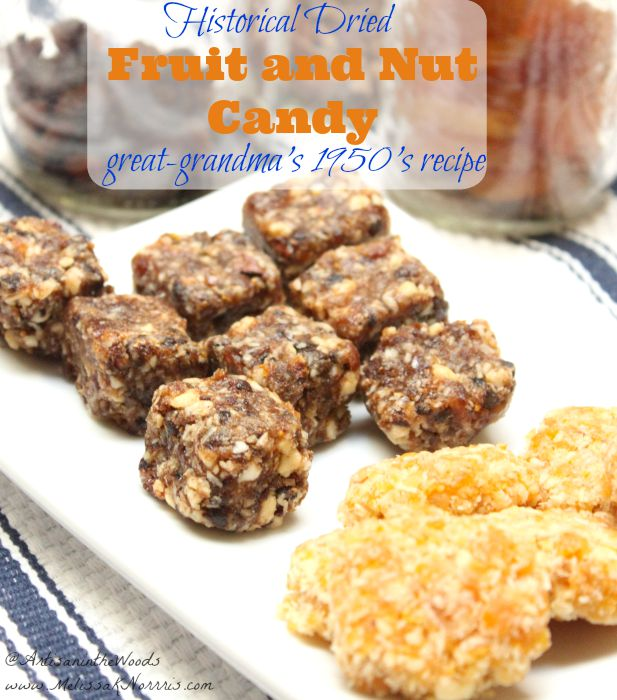 "Want a healthy ""candy"" for your family? This awesome dried fruit and nut candy is from her great-grandma's recipe collection and is no -cook and no bake. No sugar!"