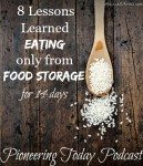 "Image of a wooden spoon full of rice. Text overlay says, ""8 Lessons Learned Eating Only From Food Storage for 14 Days""."