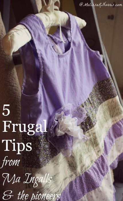 Learn these 5 frugal tips from Ma Ingalls and the pioneers. I love tip number 3 and 4. Great way to save money and be more self-sufficient for anyone!