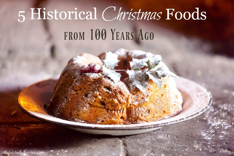 These 5 historical Christmas recipes from 100 years ago are amazing and totally from scratch. Grab these old-fashioned historic Christmas recipes to share with your family now!