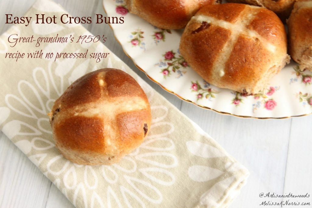 Easy Hot Cross Buns Recipe from Great-Grandma with no processed sugar