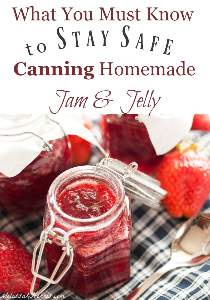 Stay Safe Canning Homemade Jam & Jelly