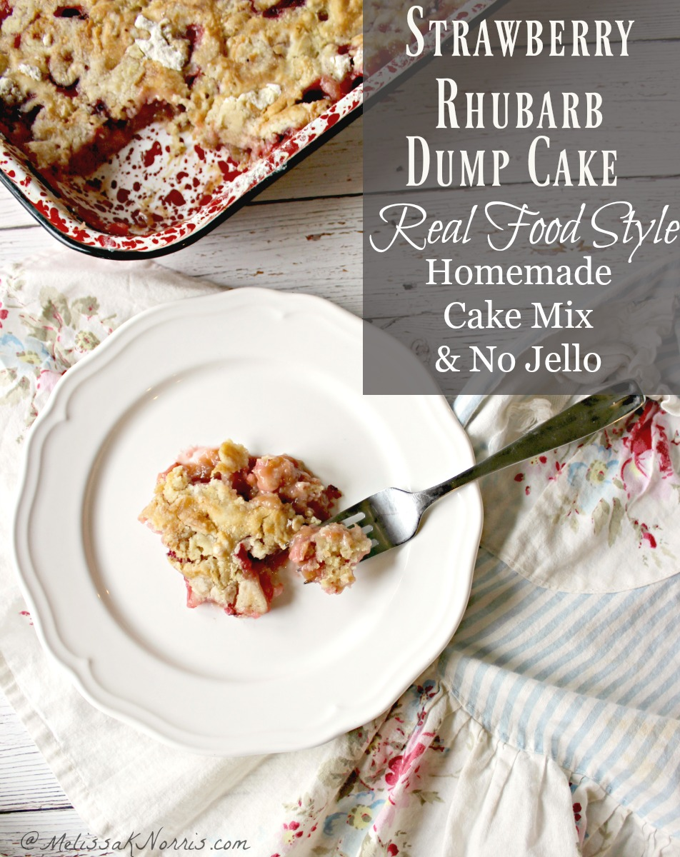 "A white plate with a helping of strawberry rhubarb dump cake and a fork. Text overlay says, ""Strawberry Rhubarb Dump Cake Real Food Style: Homemade Cake Mix & No Jello""."