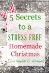 """Image of homemade star Christmas ornaments with text overlay that says, """"5 Secrets to a Stress Free Homemade Christmas""""."""