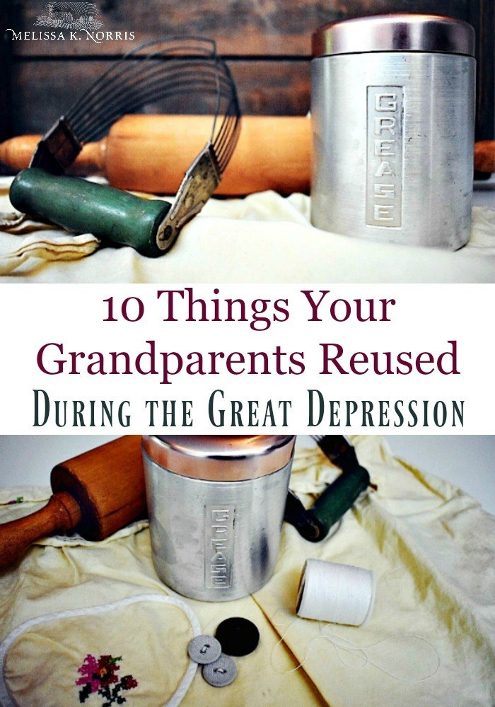10 Things Our Grandparents Reused During The Great Depression Loose weight weight gain weight loss survival blog survival hacks easy waffle recipe how to make sandwich great depression emergency supplies. things our grandparents reused during