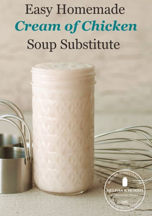 Homemade Cream of Chicken Soup Substitute in Mason jar on table