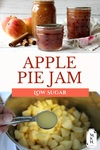 Two images, one of chopped apples in a large pot, the other of three jars of apple pie jam.