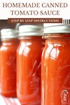 """Pinterest pin with an image of three jars of tomato sauce lining a shelf. Text overlay says, """"Homemade Canned Tomato Sauce Step by Step Instructions"""""""