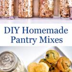 Jars of DIY pantry mixes.