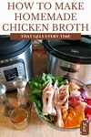 """Pinterest pin with an image of an instant pot and a crockpot on a table with a bowl full of vegetable scraps and chicken feet. Text overlay says, """"How to Make Homemade Chicken Broth""""."""