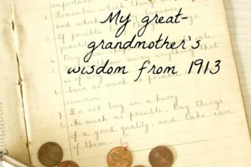 "Picture of a very old notebook and some pennies falling out of a purse. Text overlay says, ""16 Ways to Save Money & Live Frugally: My great-grandmother's wisdom from 1913""."