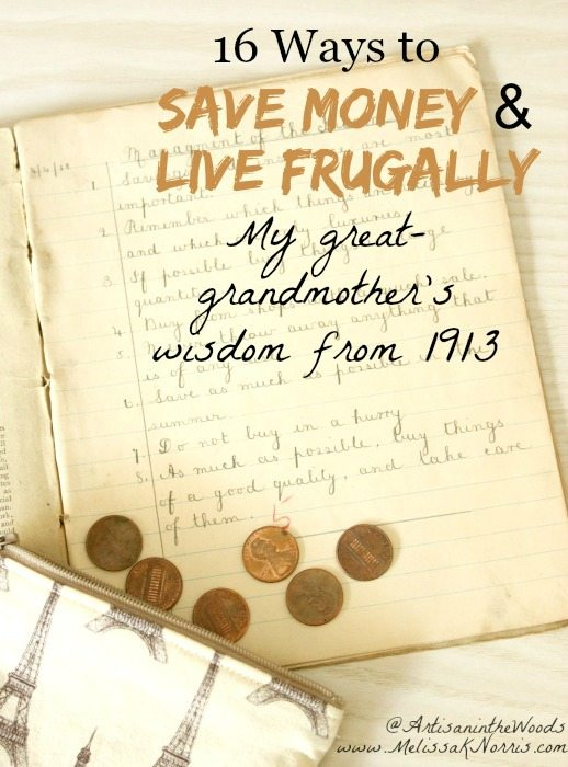 """Picture of a very old notebook and some pennies falling out of a purse. Text overlay says, """"16 Ways to Save Money & Live Frugally: My great-grandmother's wisdom from 1913""""."""