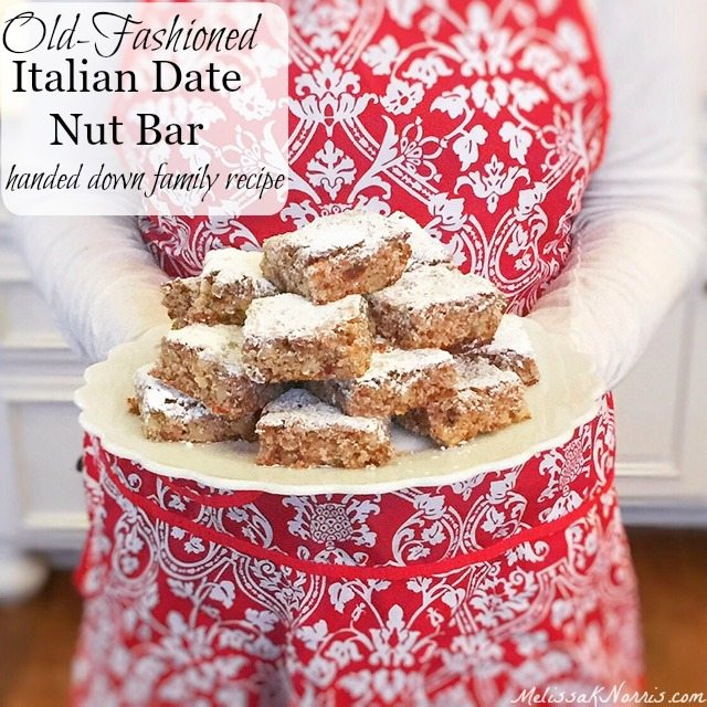"Woman in a red and white apron holding a plate of date nut bars. Text overlay says, ""Old Fashioned Italian Date Nut Bar""."