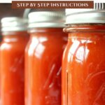 Pinterest pin for homemade tomato sauce. Image of three jars of home canned tomato sauce.