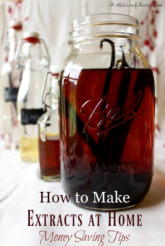 "A large jar and three smaller weck bottles filled with different kinds of extracts. Text overlay says, ""How to Make Extracts at Home: Money Saving Tips""."