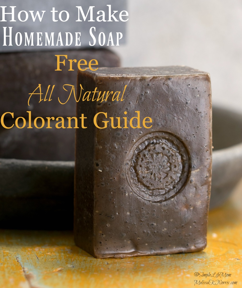 """Close up image of a bar of soap with decorative stamping. Text overlay says. """"How to Make Soap, All Natural Colorant Guide""""."""