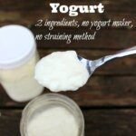 Pinterest pin for homemade yogurt. Image of a spoon scooping up thick yogurt from a jar.