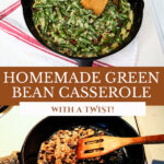 Pinterest pin with two images of homemade green bean casserole.