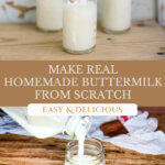 Pinterest pin for how to make cultured buttermilk. Image of buttermilk in a glass jar.