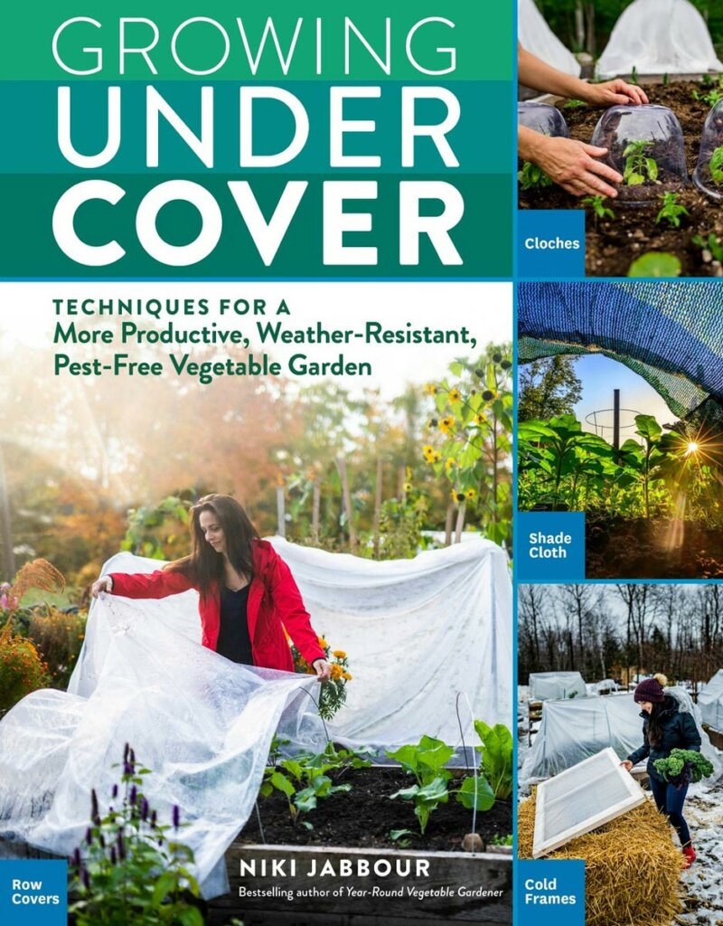 """Book cover of """"Growing Under Cover"""" by Niki Jabbour."""