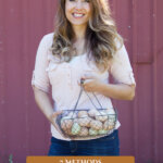 Pinterest pin on egg preservation methods. Image of a woman holding a basket of eggs.